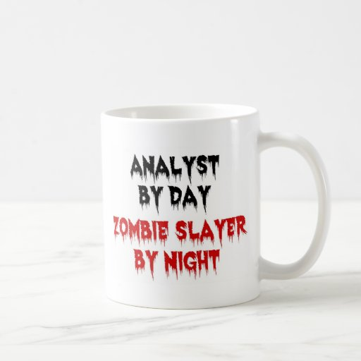 Analyst by Day Zombie Slayer by Night Mugs