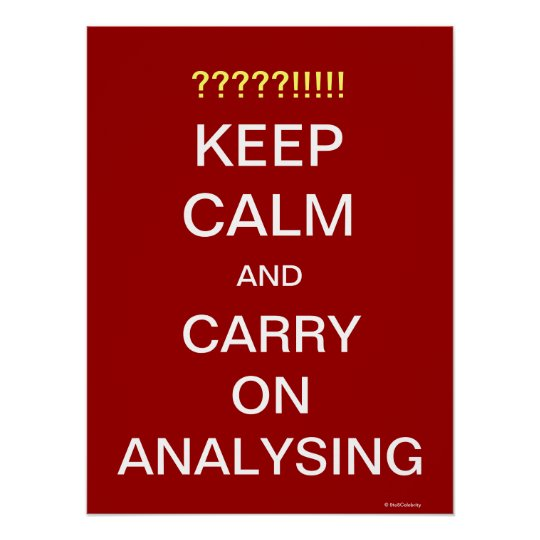Analyst Quote Poster Funny Carry On Analysing