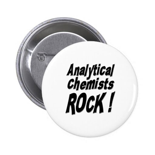 Analytical Chemists Rock! Button