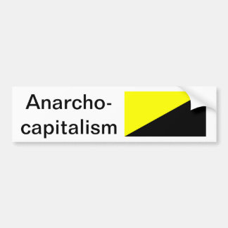 Anarcho-Capitalism Bumper Sticker