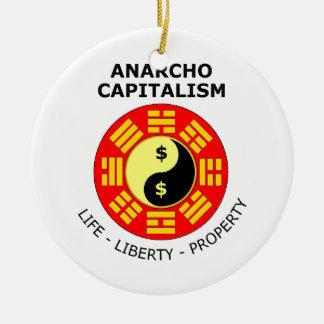 Anarcho Capitalism - Life, Liberty, Property Round Ceramic Decoration