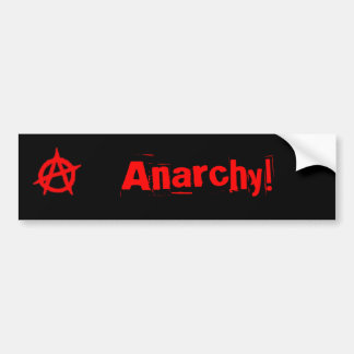Anarchy! Bumper sticker