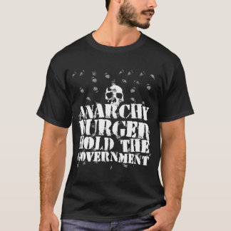 Anarchy Burger Hold the Government T-Shirt