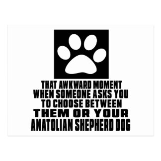 ANATOLIAN SHEPHERD DOG AWKWARD DESIGNS POSTCARD