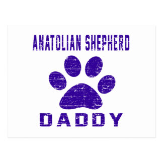 Anatolian Shepherd dog Daddy Gifts Designs Post Card