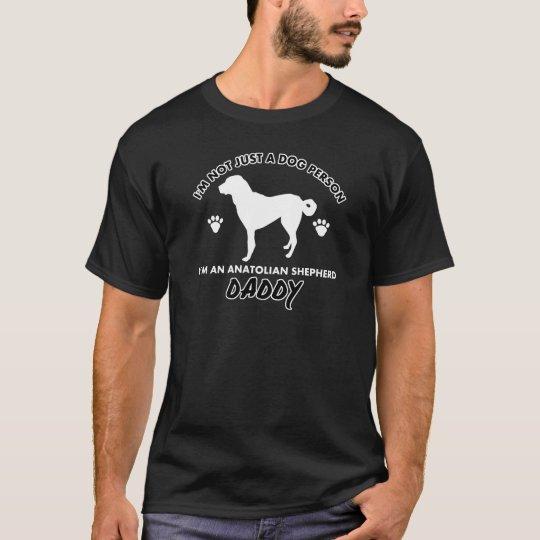 Anatolian Shepherd  Dog Daddy T-Shirt
