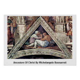Ancestors Of Christ By Michelangelo Buonarroti Print