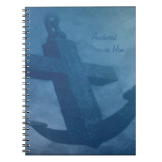 Anchored in Him Notebooks