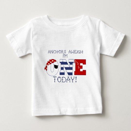 Anchors Aweigh I'm one today 1st Birthday Baby