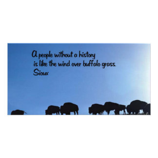 Ancient American Indian proverb Customized Photo Card