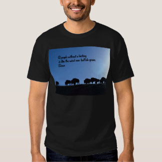 Ancient American Indian proverb Shirt