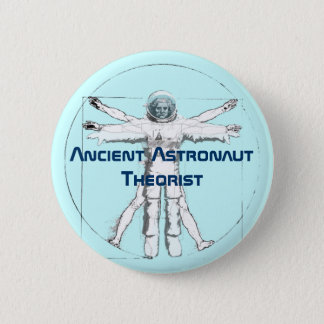 Ancient Astronaut Theorist Button