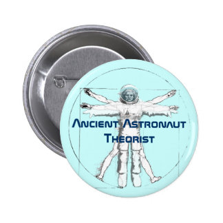 Ancient Astronaut Theorist Button