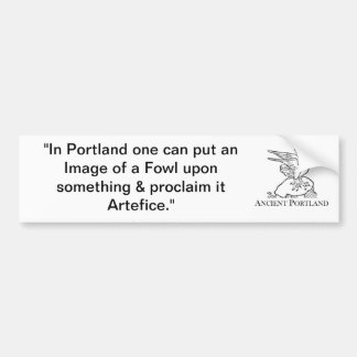 Ancient Portland Bumper Sticker