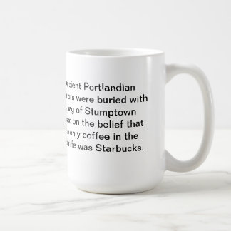 Ancient Portland Coffee Mug: Bury me w/ Stumptown Basic White Mug