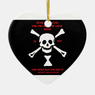 Ancient Viking Prayer...Fear Not Death Christmas Ornament