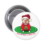 And a Pit Bull in Bear Tee Pin
