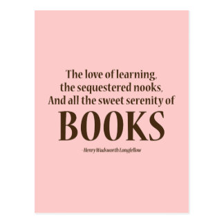 And All The Sweet Serenity Of Books Postcard