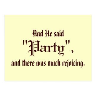 "And He Said ""Party"" Postcard"
