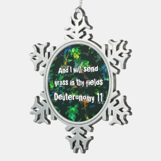 And I will send grass in thy fields Snowflake Pewter Christmas Ornament