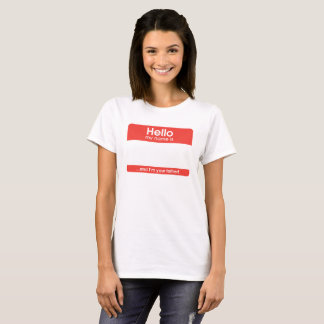 … and I'm your to father. | woman T-Shirt