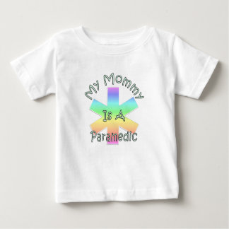 And My Mommy Is A Paramedic Baby T-Shirt