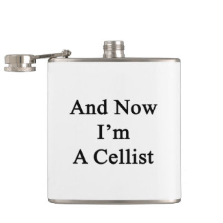 And Now I'm A Cellist Hip Flask
