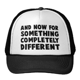 And Now Something Trucker Hat