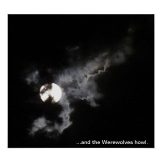 ...and the Werewolves howl Poster