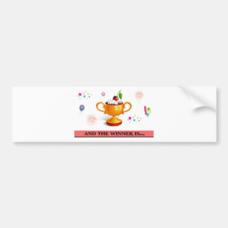And the winner is dessert cup bumper sticker