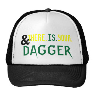 AND. THERE. IS. YOUR. DAGGER. MESH HAT