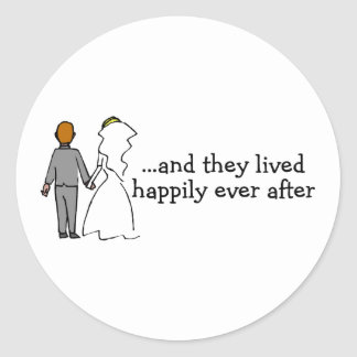 And They Lived Happily Ever After Bride and Groom Round Sticker