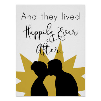 """And They Lived Happily Ever After"" Wall Poster"