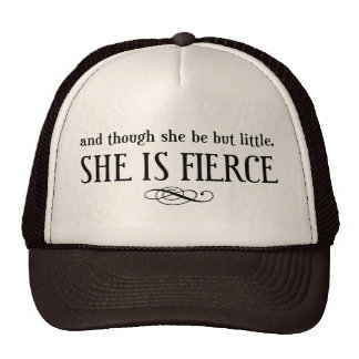 And though she be but little, she is fierce cap