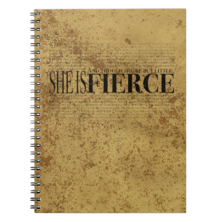 And though she be but little, she is fierce. notebooks