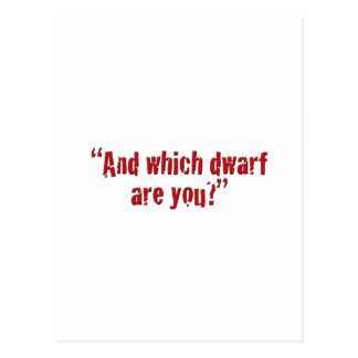 """And which dwarf are you?"" Postcard"