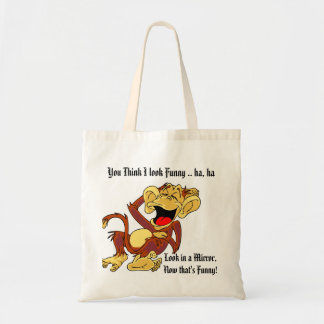 And You Think I look Funny - Budget Tote Budget Tote Bag