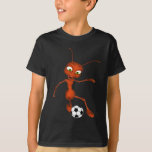 Andre The Ant Soccer T Shirts