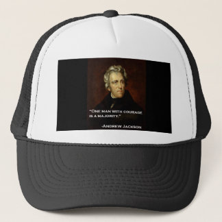 Andrew_Jackson by Sully quote on courage Trucker Hat