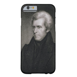 Andrew Jackson (engraving) Barely There iPhone 6 Case