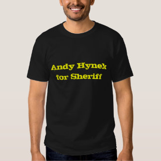 Andy Hynek for Sheriff Tee Shirt