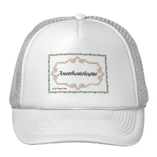 Anesthesiologist - Classy Trucker Hats