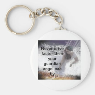 angel2, Never drive faster then your guardian a... Key Ring