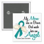 Angel 2 Ovarian Cancer Mum Badge