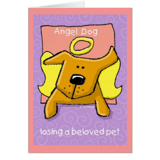 Angel Dog, Losing a Beloved Pet Card