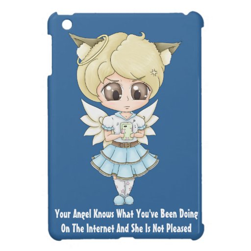 Angel Knows What You've Been Doing On The Internet iPad Mini Case