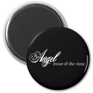 Angel Most of the Time 6 Cm Round Magnet