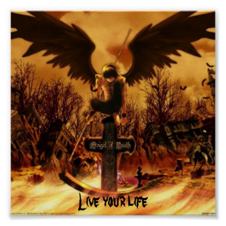 angel of death, Live your life Poster