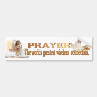 Angelic Prayer Worlds Greatest Wireless Connection Bumper Sticker
