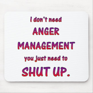 Anger Management Mouse Pad